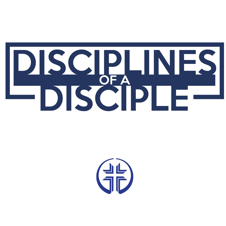 Disciplines of a Disciple